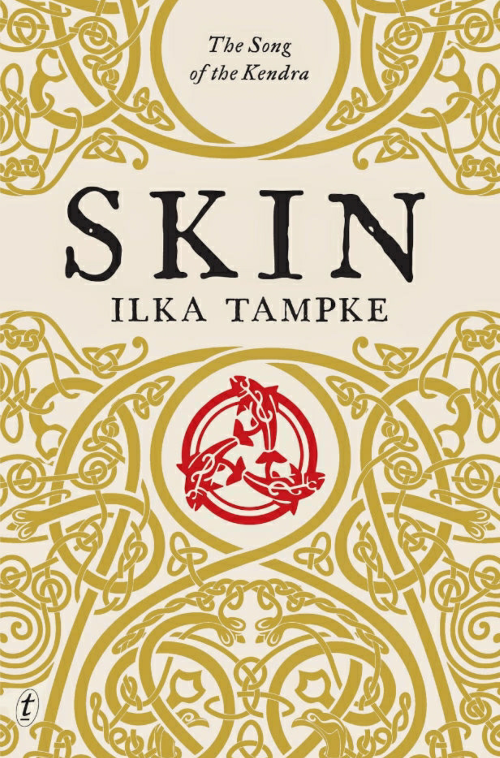 Skin by Ilka Tampke FIRST PUBLISHED BY Text Publishing, February 25, 2015 GENRES: FANTASY, ADULT FICTION, ROMANCE, CULTURAL, TRIBAL PAGES: 356 FORMAT: PAPERBACK SOURCE: PURCHASED PACING: {3.8/5}