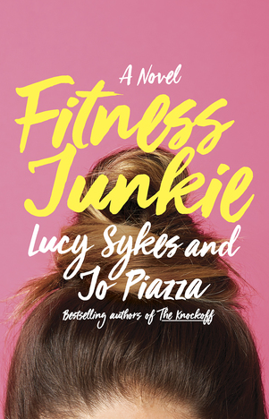 Fitness Junkie by Lucy Skyles and Jo Piazza PUBLISHED BY Doubleday book July 11, 2017 GENRE: Adult Fiction PAGES: 304 FORMAT: Hardcover SOURCE: Sent by Doubleday Book care of Jo Piazza PACING: {3.7/5}