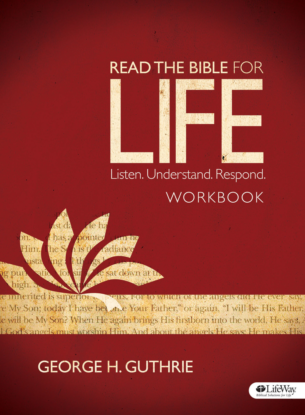read the bible for life u2014 george h guthrie