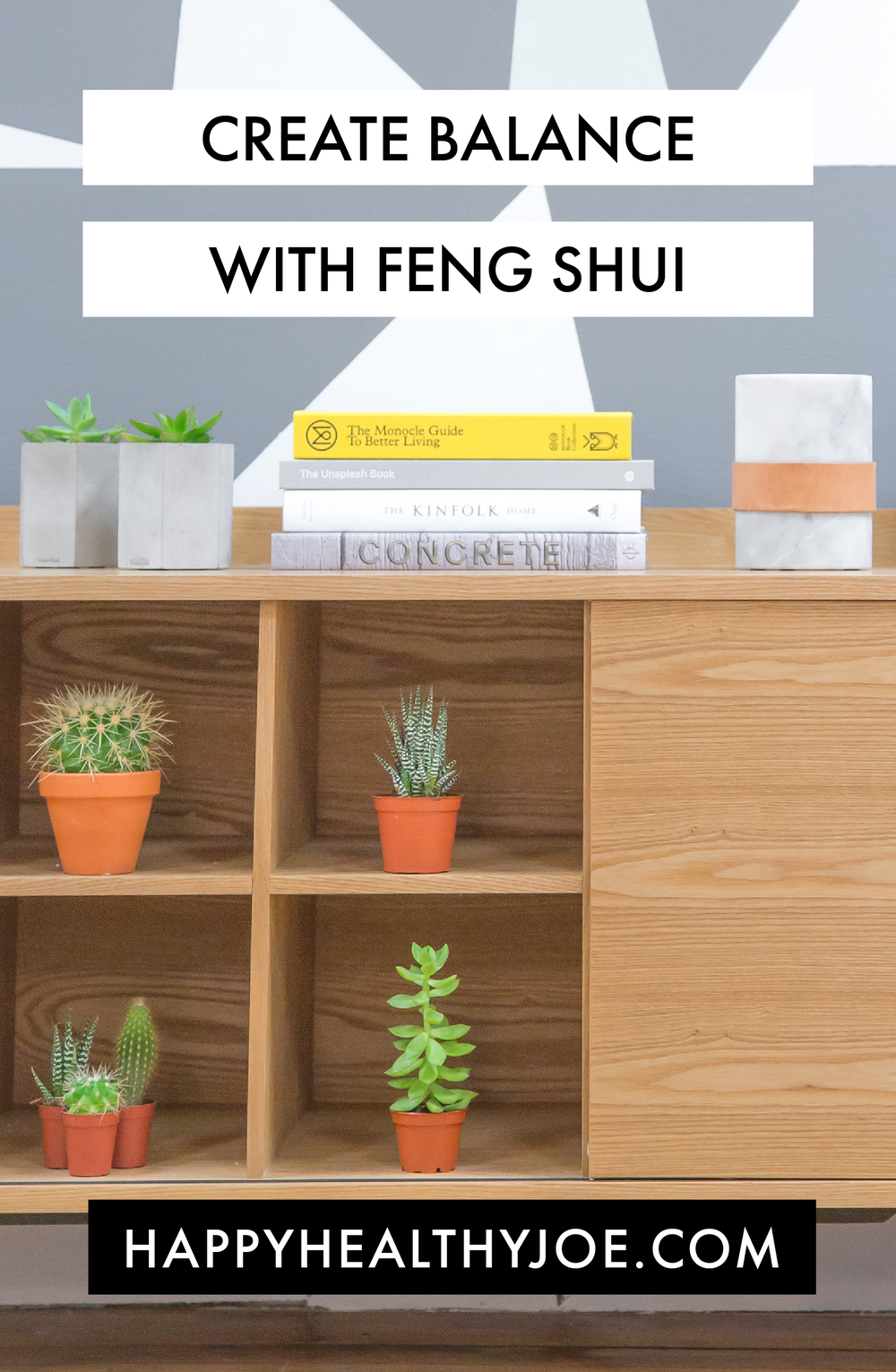 7 Ways to Create Balance With Feng Shui Happy Healthy Joe