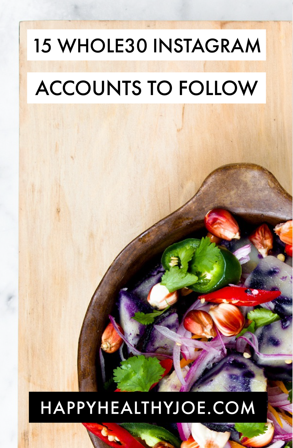 Doing Whole30? 15 Whole30 Instagram Accounts To Follow! | Happy Healthy Joe | Integrative Health Coach