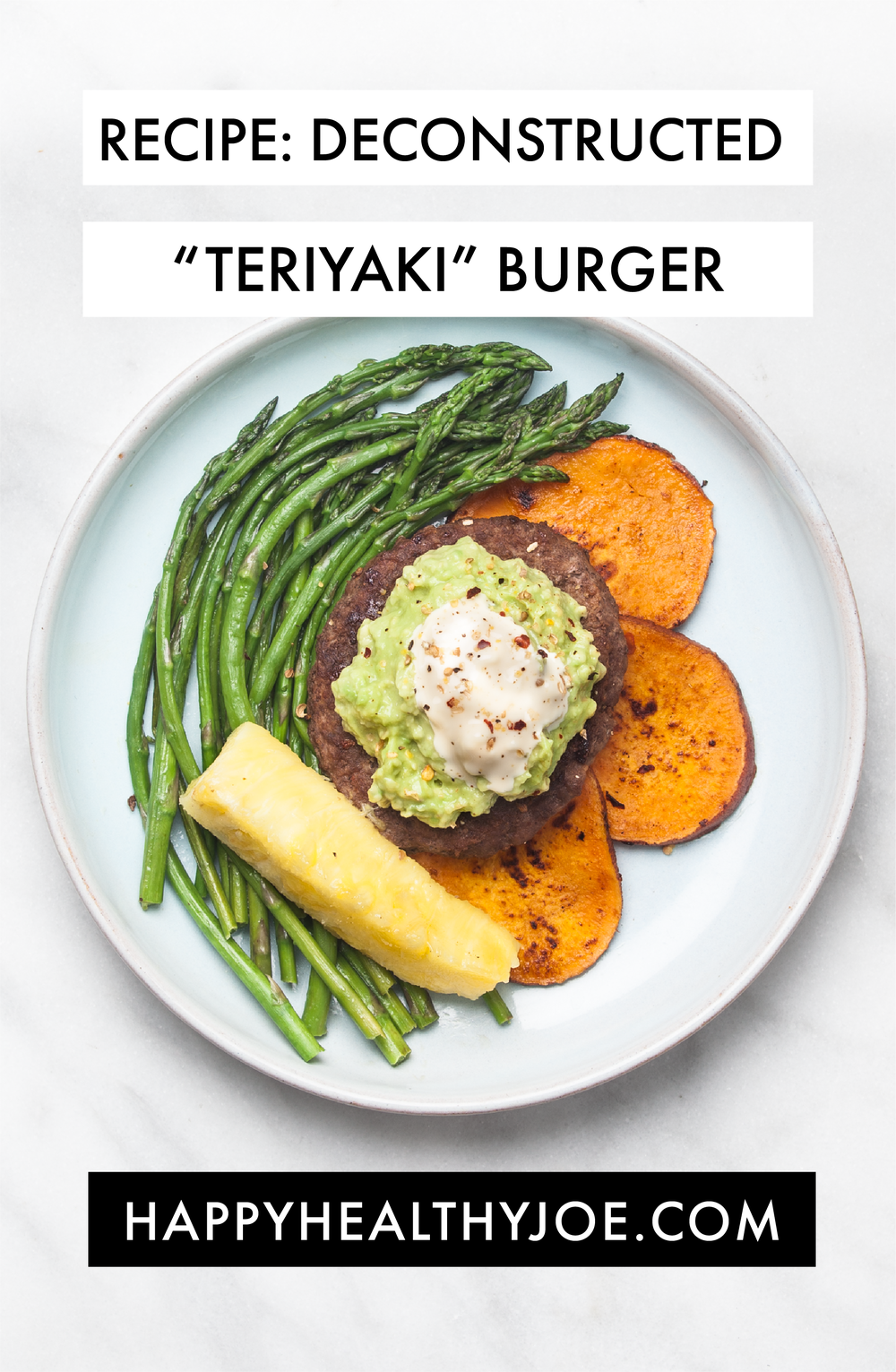 "Recipe: Whole30 Paleo Deconstructed ""Teriyaki"" Burger | Happy Healthy Joe | Integrative Health Coach"