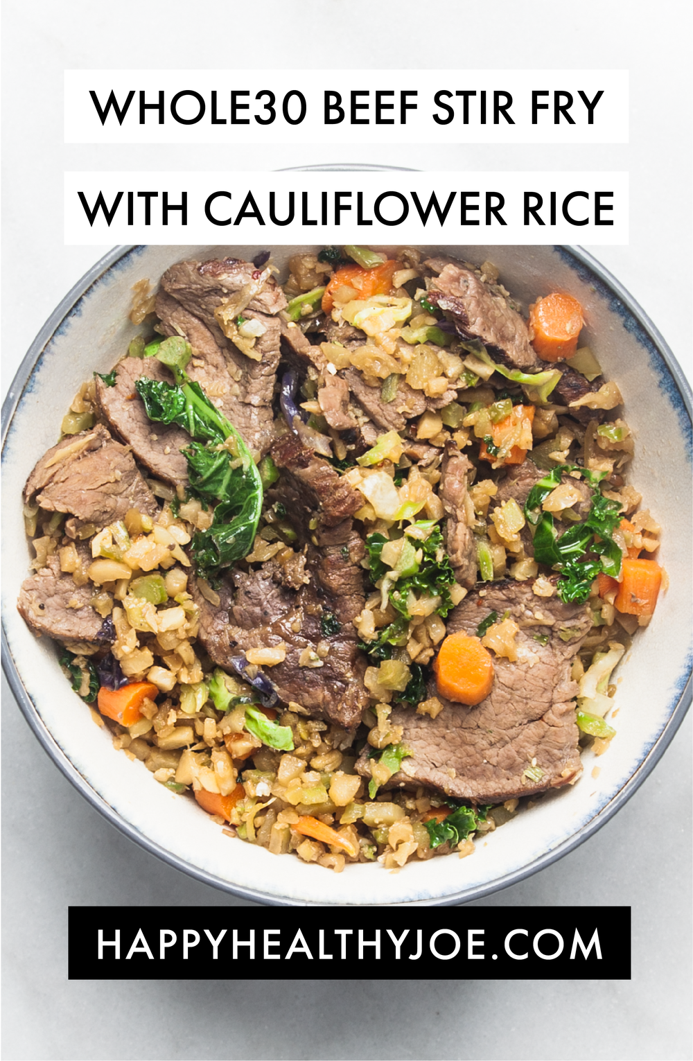 RECIPE: Whole30/Paleo Mongolian Beef Stir-Fry With Cauliflower Rice | Happy Healthy Joe | Integrative Health Coach