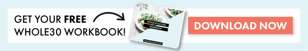 Get Your Free Whole30 Workbook   Whole30   Happy Healthy Joe   Integrative Health Coach
