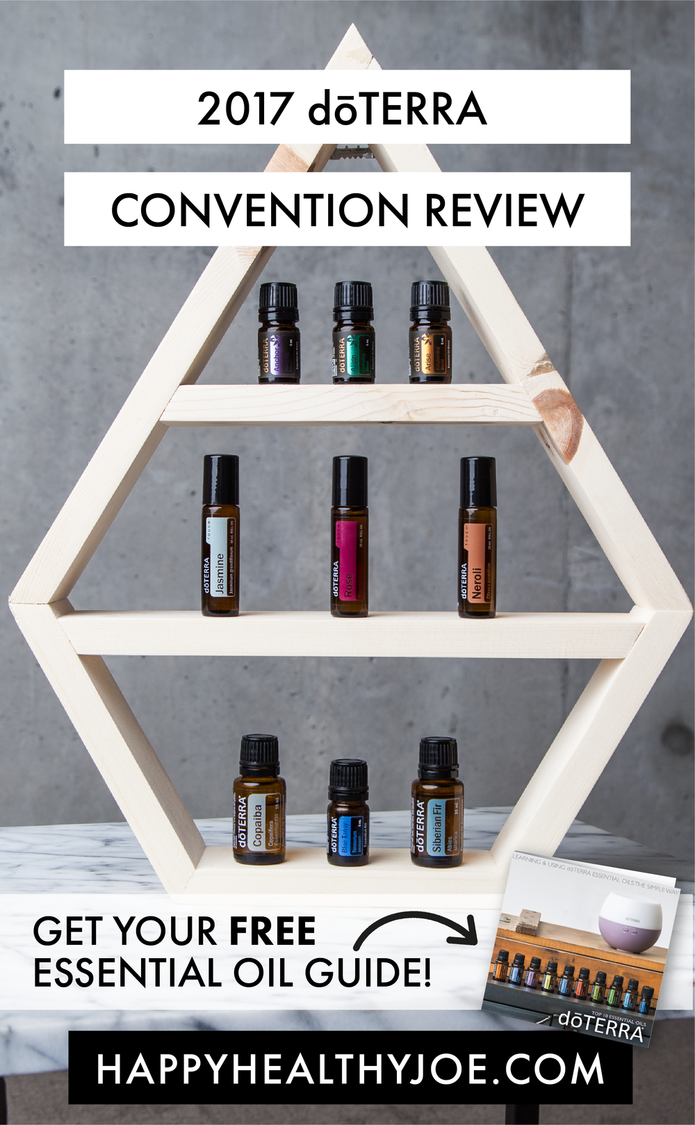 2017 dōTERRA Essential Oils Convention Review