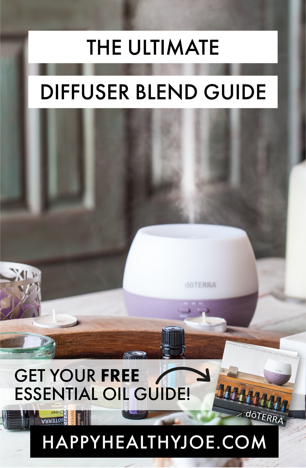 ULTIMATE DIFFUSER BLEND GUIDE WITH DOTERRA ESSENTIAL OILS