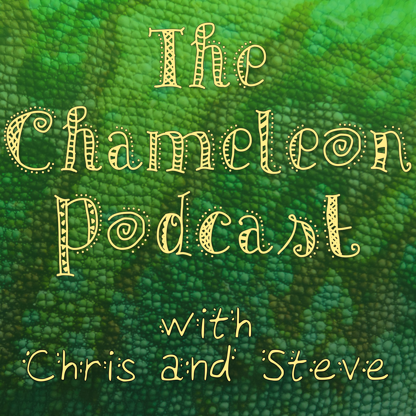 The Chameleon Podcast