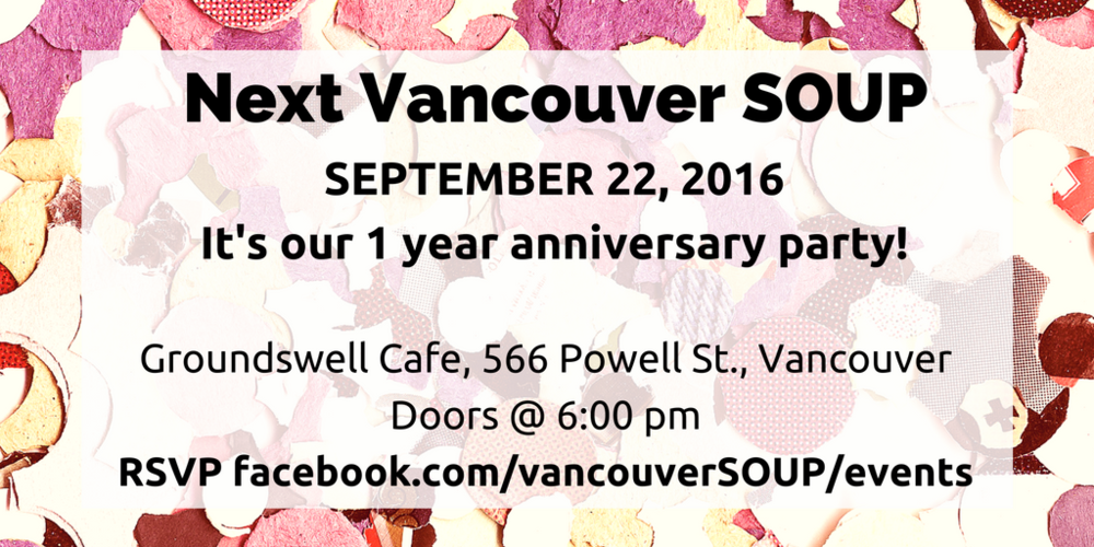 Vancouver SOUP turns 1!