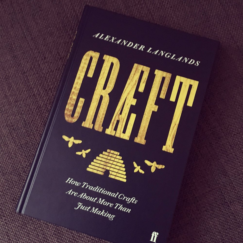 Craeft  by Alexander Langlands is published by Faber and Faber (£20)