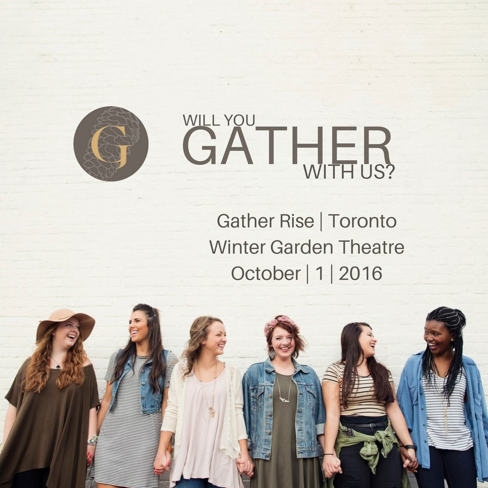 gather with us for gather rise october 1 toronto u2014 gather
