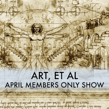 Members Only Exhibition  - Gallery 1 April 14th - 28th