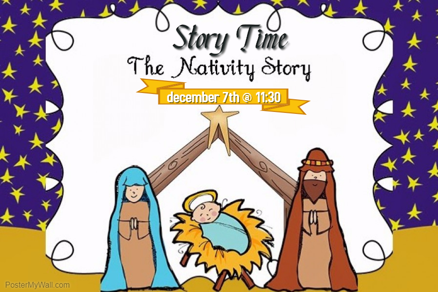 Preschool Christmas Story Time - Thursday, December 7 at 11:30 amThere will be Books, music, craft, and puppetsThis Story Time is all about the Nativity.This is a Family event, all are welcome but especially centered for Preschoolers!