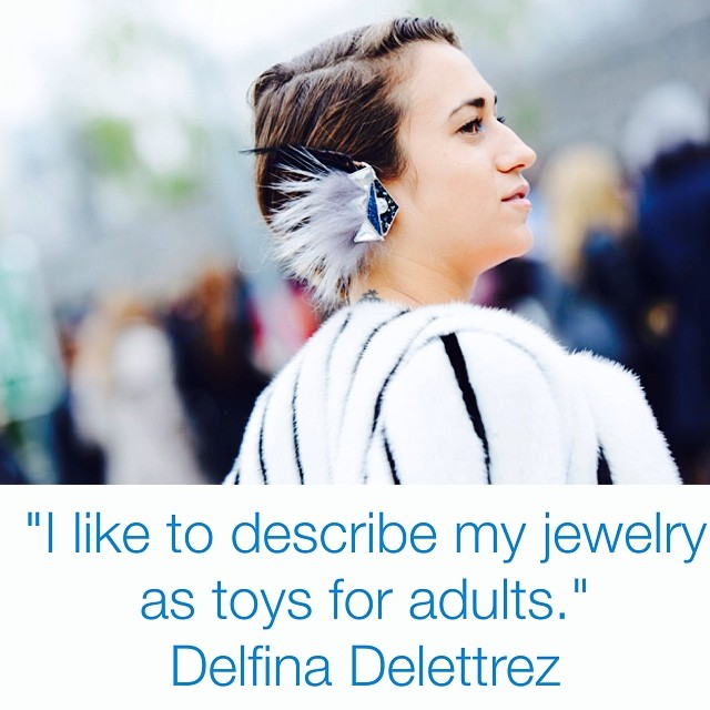 """I like to describe my jewelry as toys for adults."" - @delfinadelettrez"