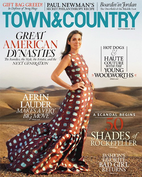 "Aerin Lauder graces the cover of Town & Country's September issue, wearing a long Rochas gown. ""I've always liked simple,"" Lauder said in the Town & Country interview. ""Growing up I wore corduroys and Lacoste shirts, Maraolo flats–remember Maraolo?–and maybe one gold bracelet."""
