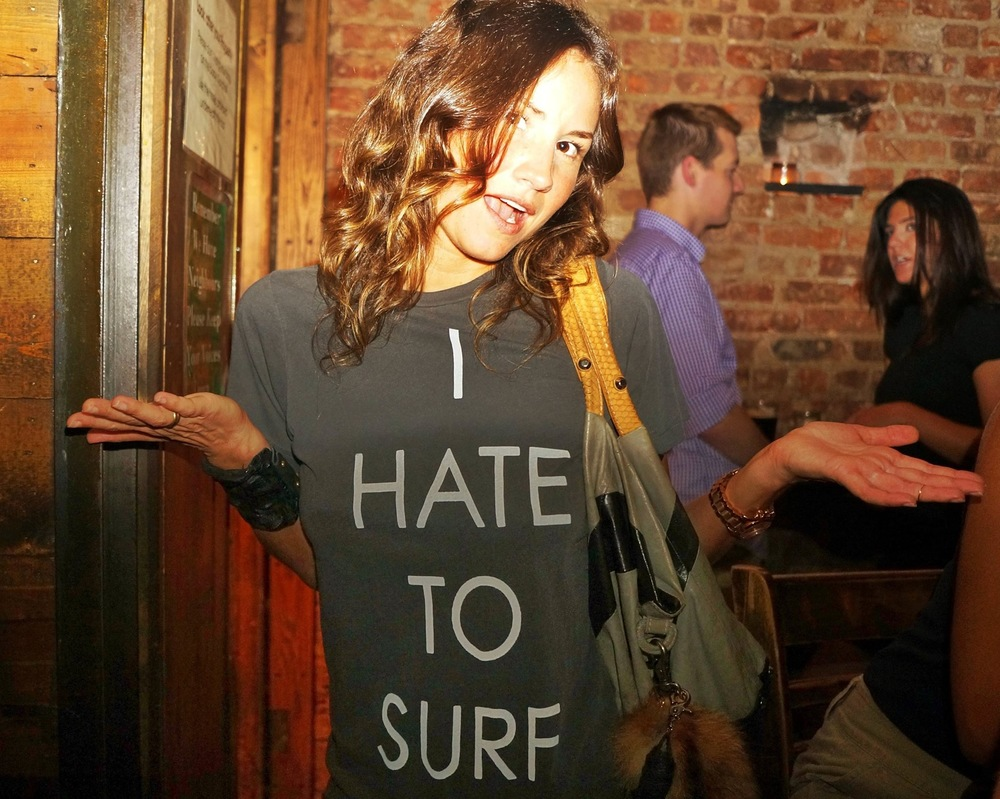 """I Hate to Surf"" - New York, NY"