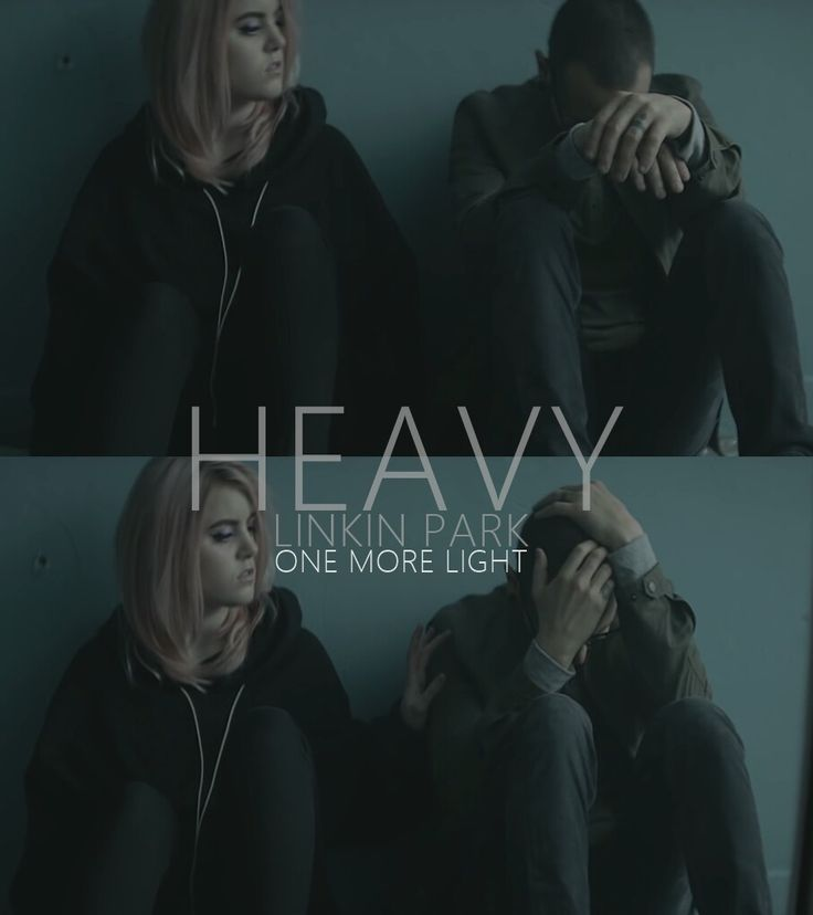 Heavy  - Linkin Park