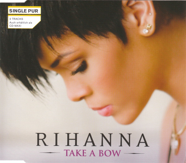 Take a Bow  - Rhianna