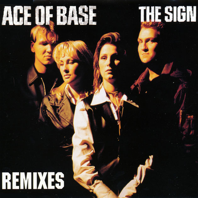I Saw the Sign  - Ace of Base
