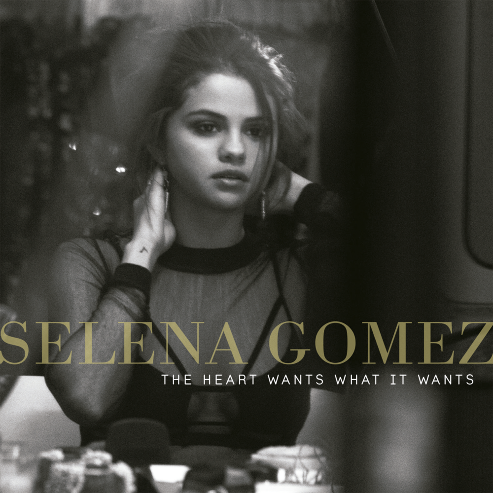 The Heart Wants What it Wants  - Selena Gomez