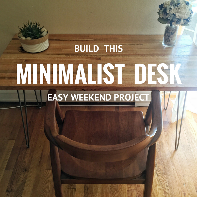 Make: Build An Easy, Minimalist Desk This Weekend U2014 The Do Something Project