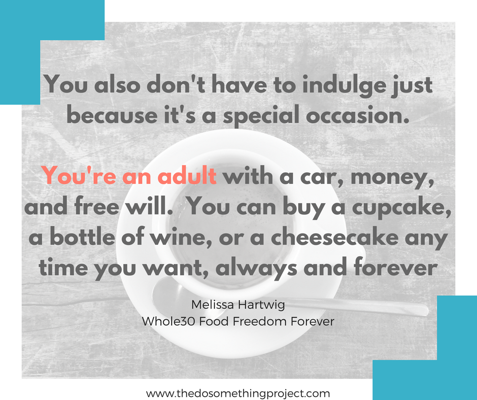 whole30-food-freedom-quote-indulge-quote