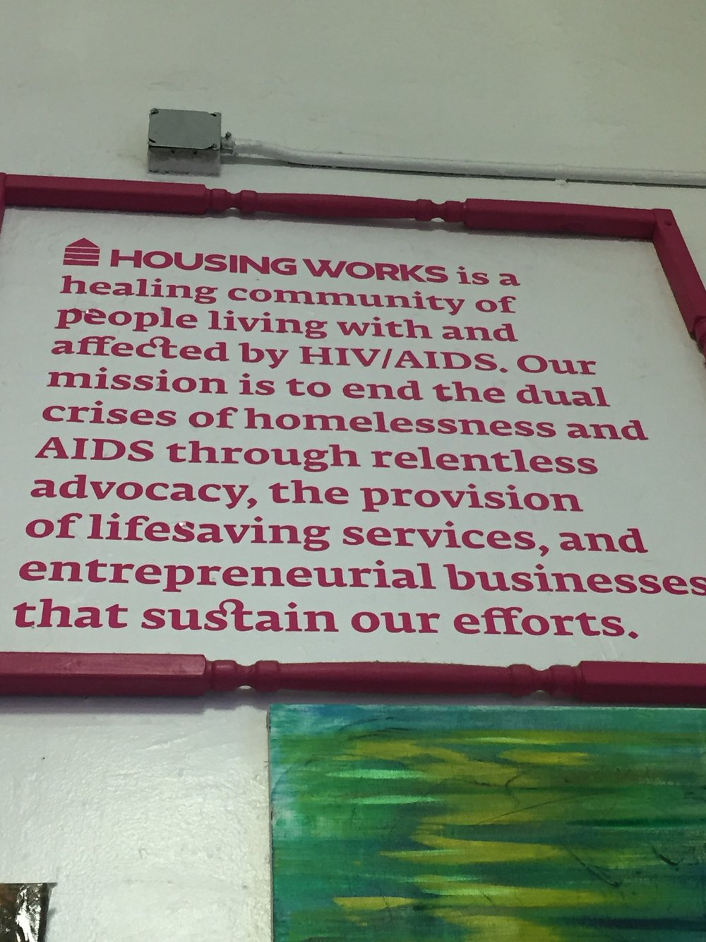 Housing Works mission is to help those affected by HIV/AIDS.