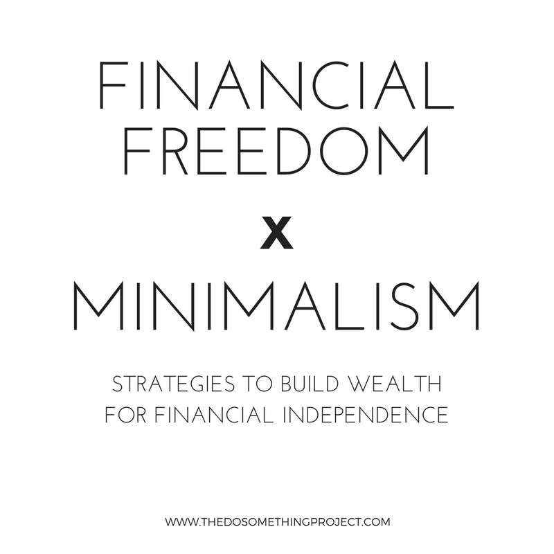 Financial Freedom x Minimalism  & other strategies to build wealth for financial independence.