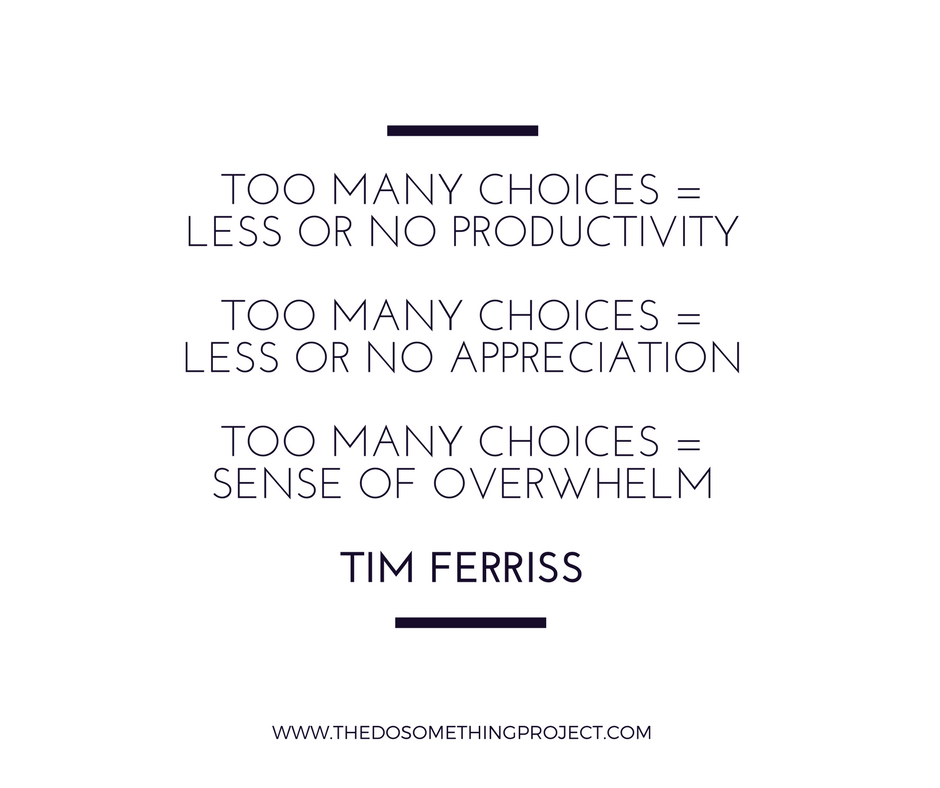 too-many-choices-overwhelm-tim-ferriss.png