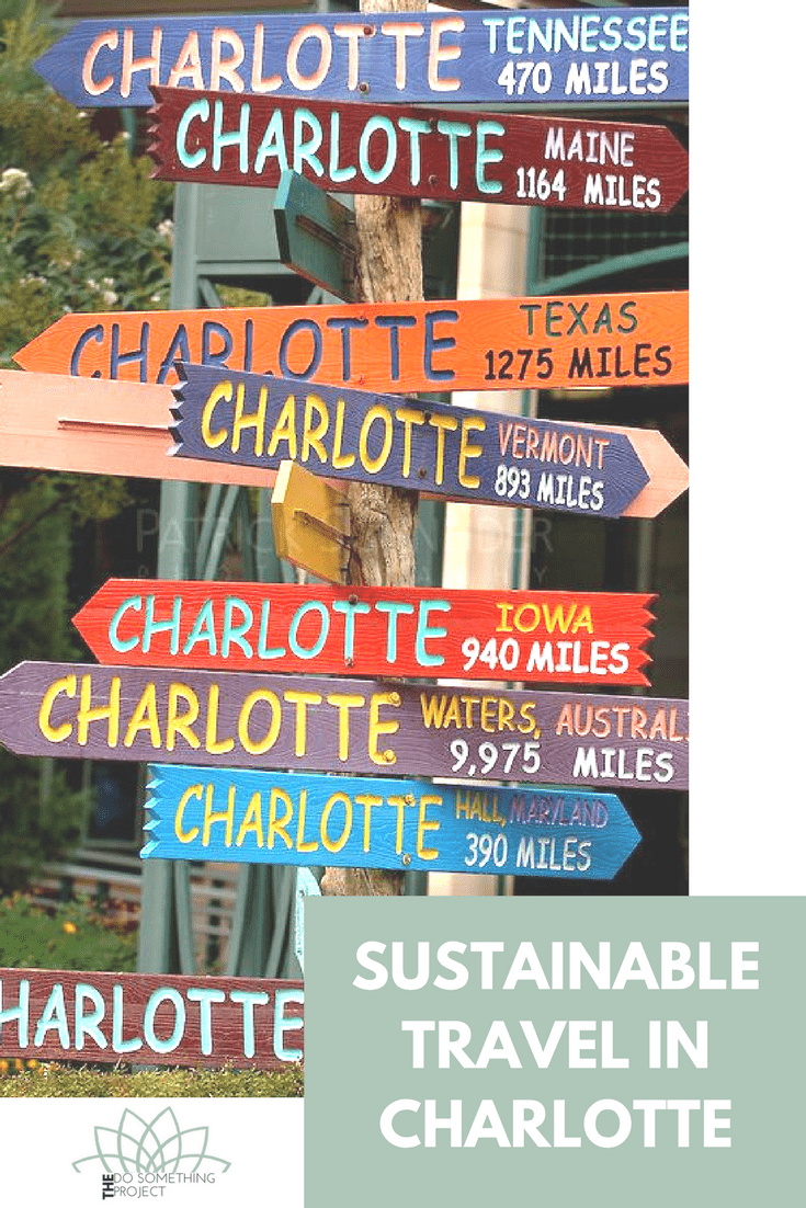 Charlotte is becoming a sustainable tourist destination.