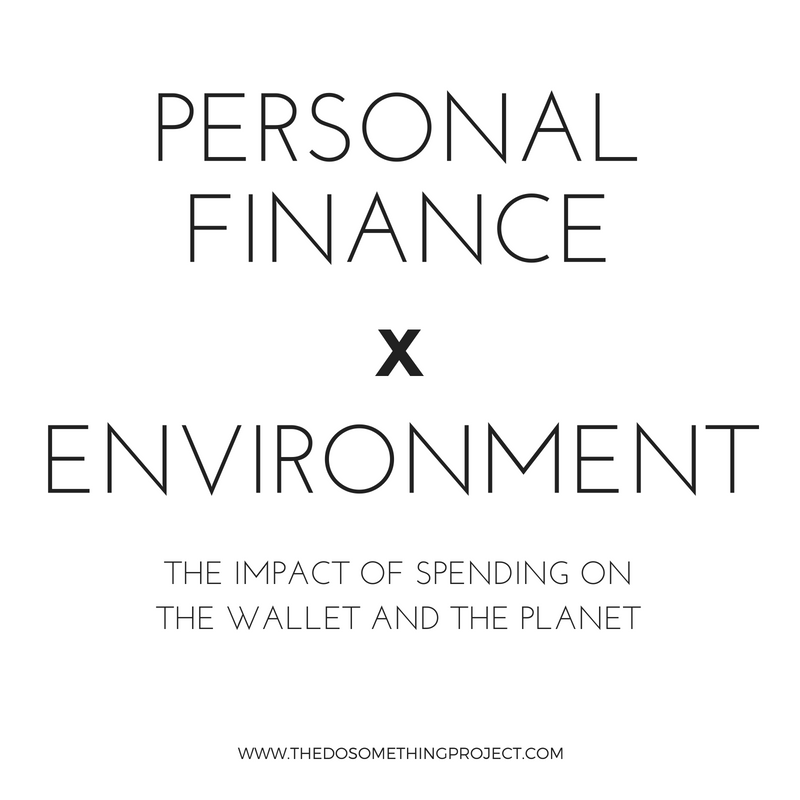 Personal finance and the environment. The impact of spending on the wallet and the planet.