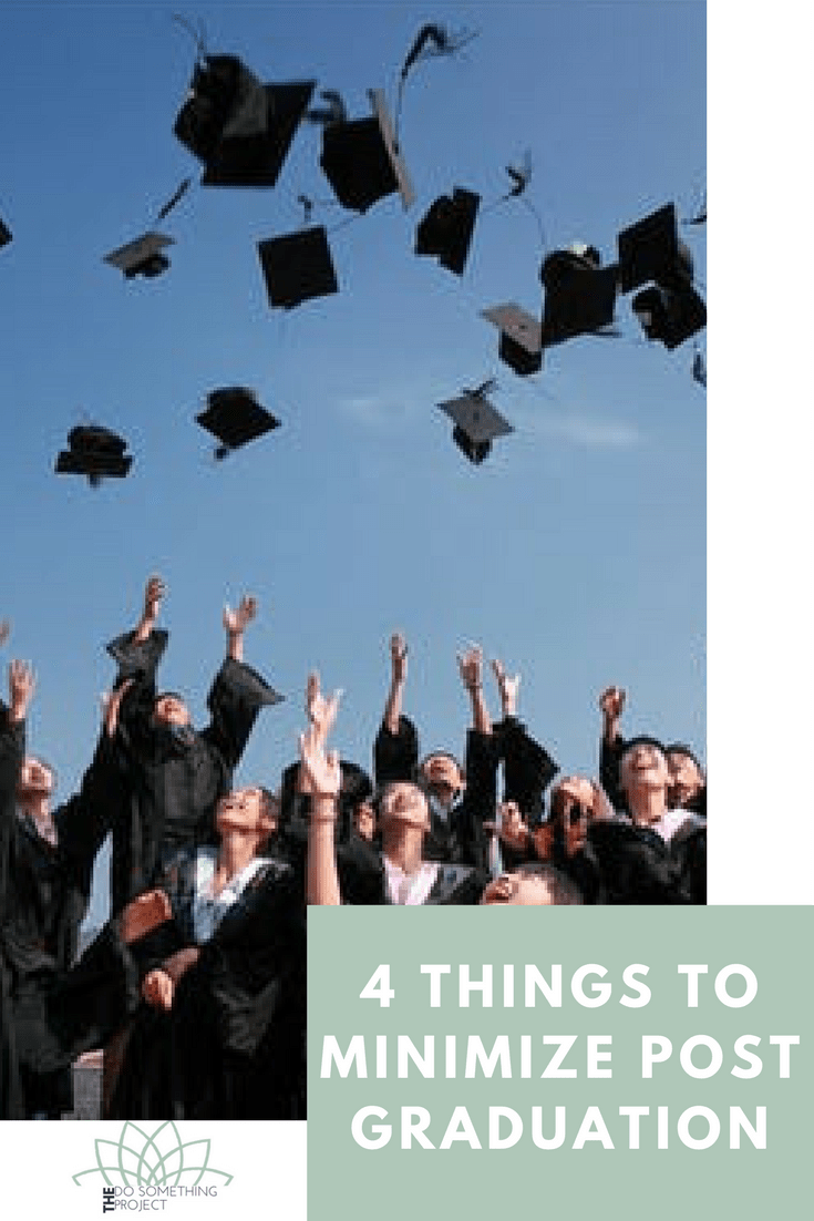 4 Things to Minimize Post Graduation