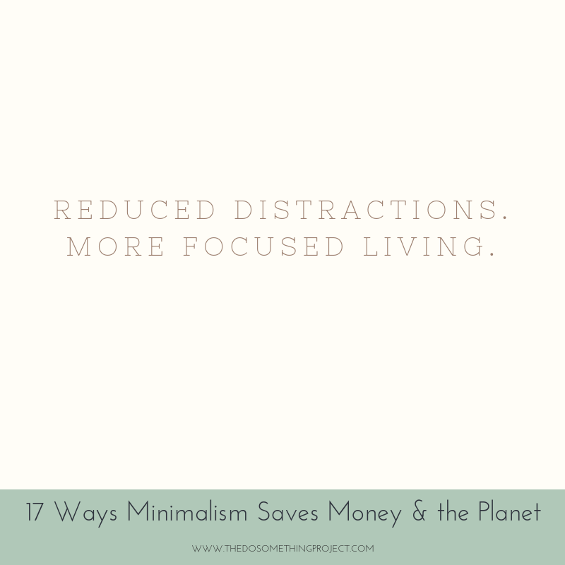Reduced distractions. More focused living.