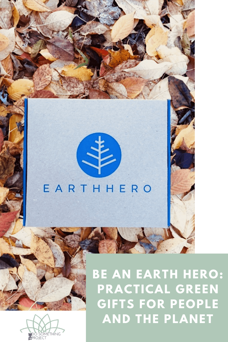 Be an Earth Hero: Practical Green Gifts for People and the Planet