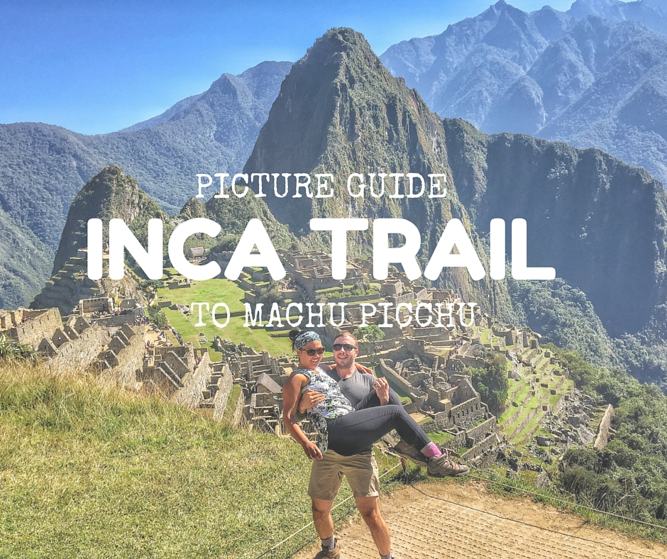 How to Hike the Inca Trail to Machu Picchu, see Cusco and Lima in 8 days: A Photo Itinerary