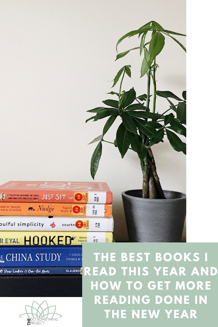 The Best Books I Read This Year and How to Get More Reading Done In the New Year