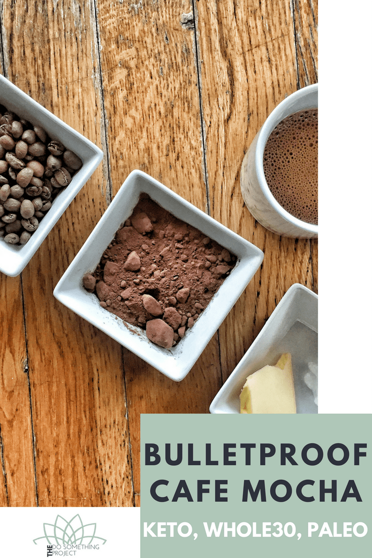Bulletproof Coffee Mocha Recipe: Keto, Whole30 and Paleo