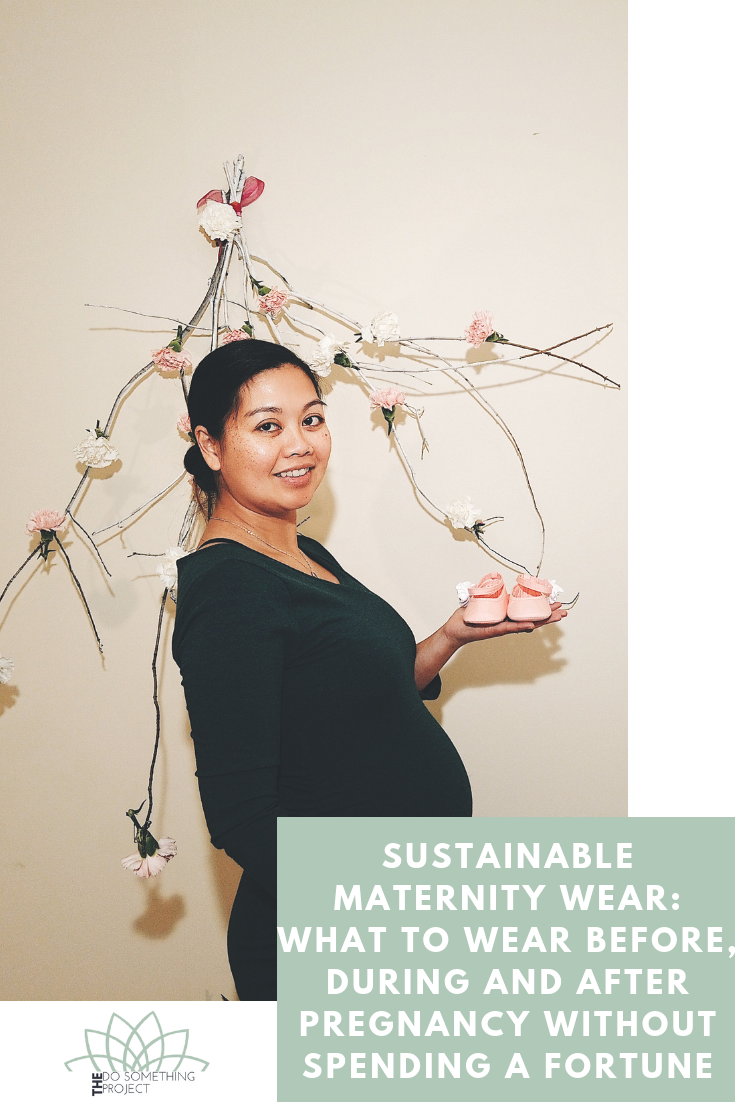 939def4f1 Sustainable Maternity Wear: What to Wear Before, During and After Pregnancy  Without Spending A