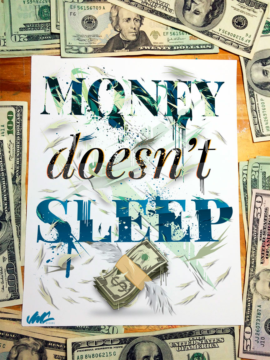 Money Doesn't Sleep