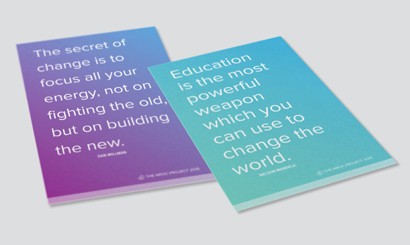 Flyers with inspirational quotes reinforce the theme and encourage reflection.