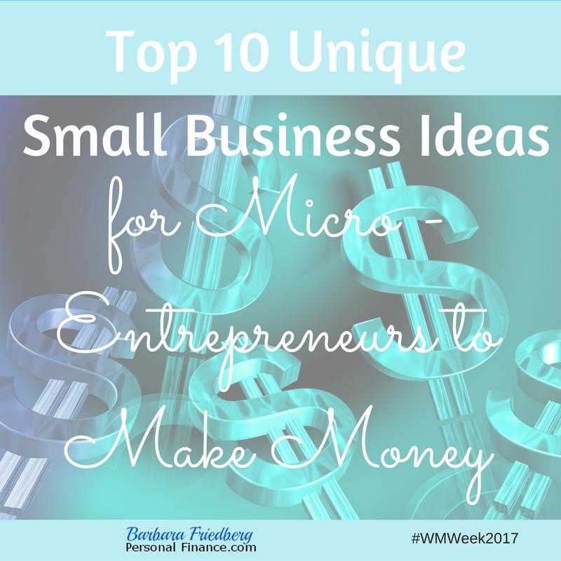 Https Www Womensmoney Org Blog Top 10 Unique Small Business Ideas For Micro Entrepreneurs To Make Money Wmweek17
