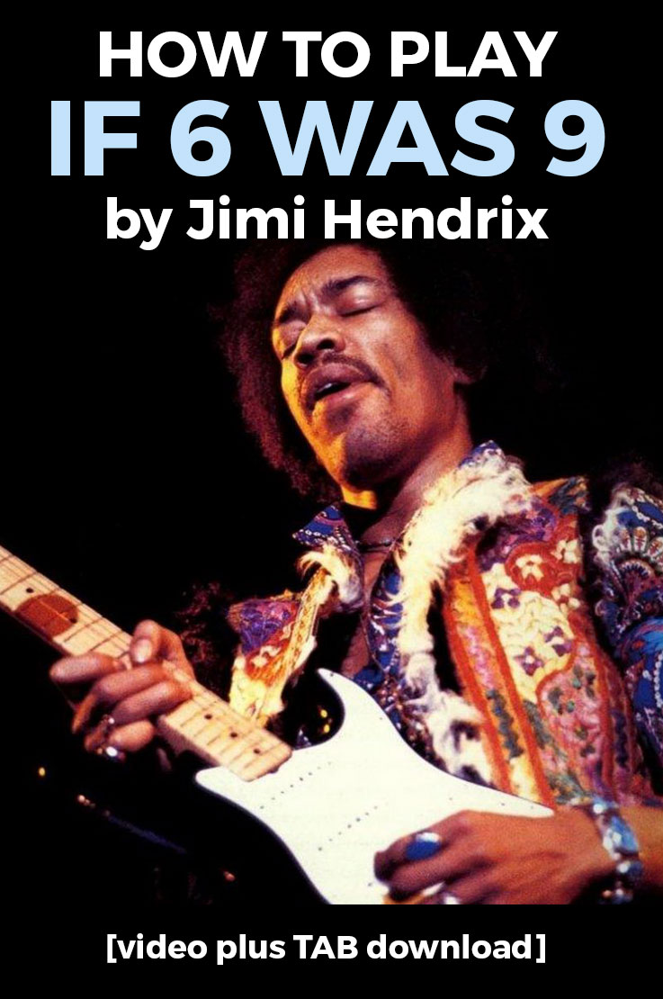 How to play If 6 was 9 by Jimi Hendrix