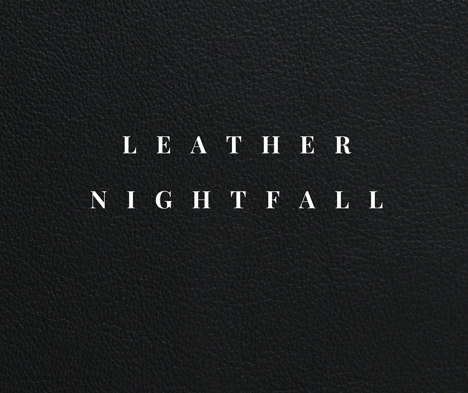 Leather NIGHTFALL.jpg