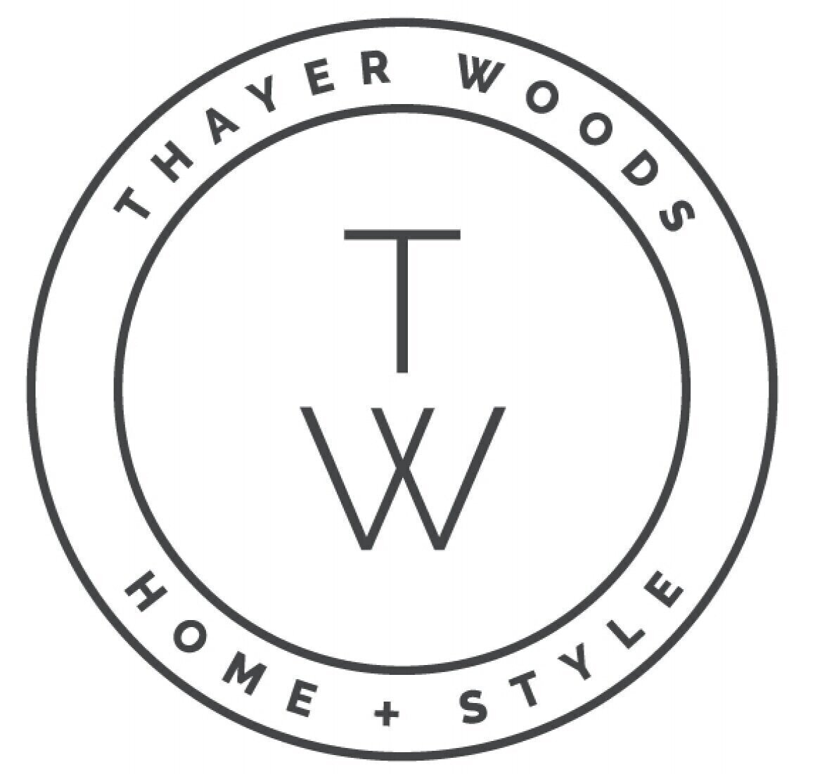 THAYER WOODS  HOME + STYLE LLC