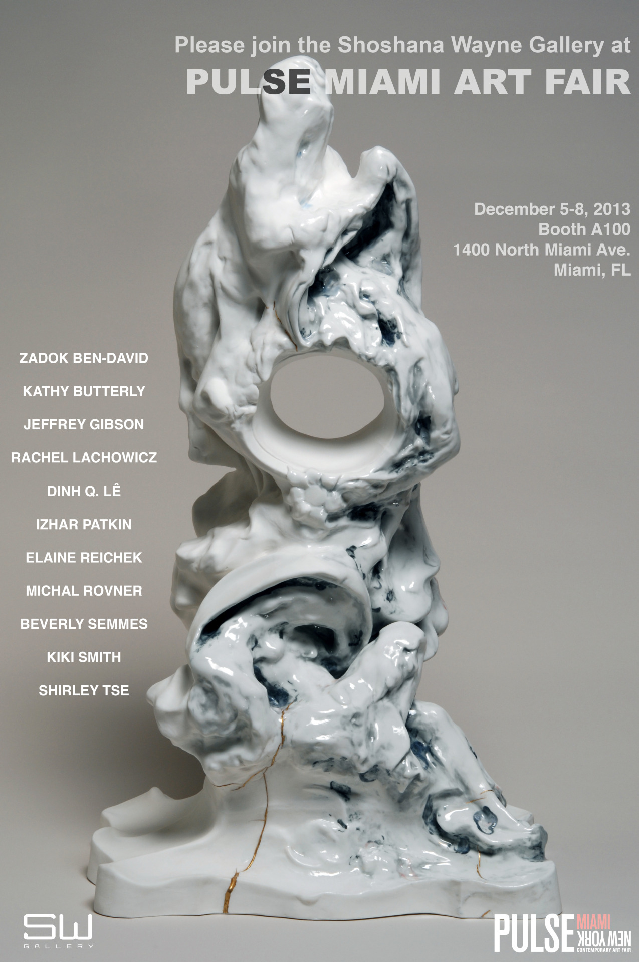 a8cfe516 PULSE Miami 2013 Shoshana Wayne Gallery is pleased to invite you to visit  Booth A-