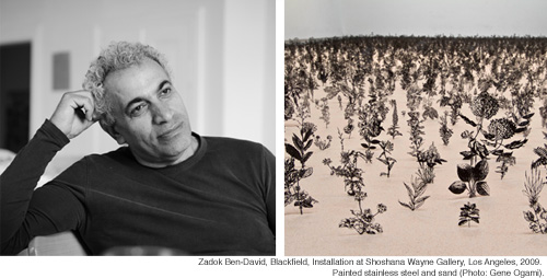 CONTEMPORARY JEWISH MUSEUM Lectures + Gallery Talks: Zadok Ben-David Date/Time: Friday, February 10, 1:00 - 2:30 pm Contact: info@thcjm.org or (415) 655.7800