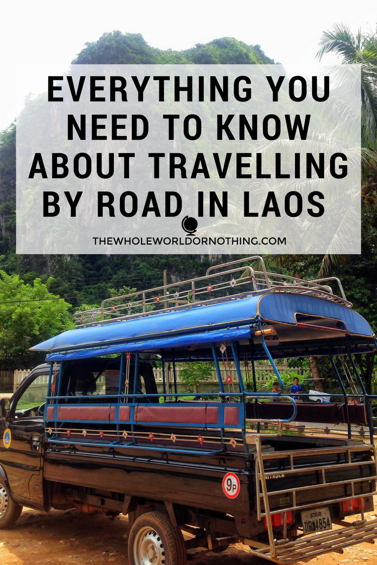 Everything You Need to Know Abut Travelling By Road in Laos