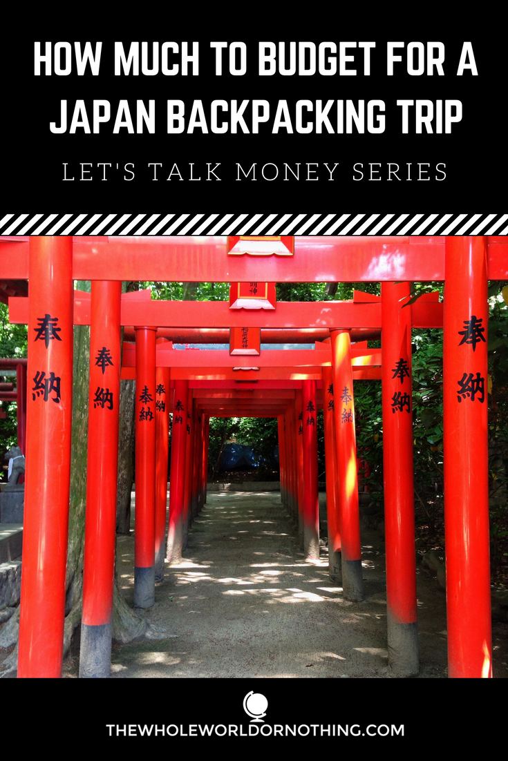 Budget For Japan Backpacking Trip