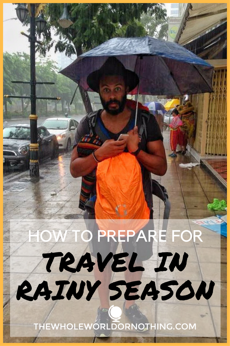 How To Prepare For Travel In Rainy Season
