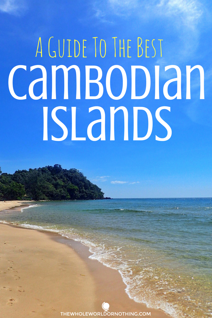Guide To Best Islands In Cambodia