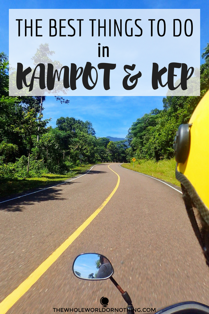 The best things to do in Kampot and Kep